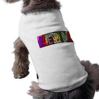 ZEBRA ~ PERSONALIZED BIG LETTER PET-WARE FOR DOGS! TEE