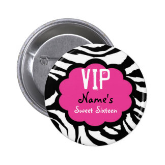 Zebra Personalized VIP Sweet Sixteen Party Favor Button