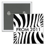 Zebra print PROM 2011 button