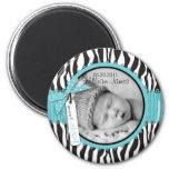 Zebra Print Turquoise Accent Birth Announcement 2 Inch Round Magnet