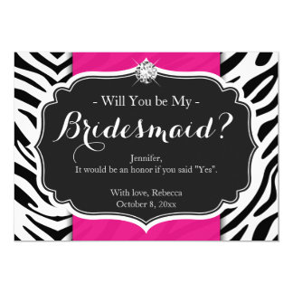 Zebra Print Will you be my Bridesmaid Card