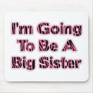 Zebra Striped I m Going To Be A Big Sister Mousepad