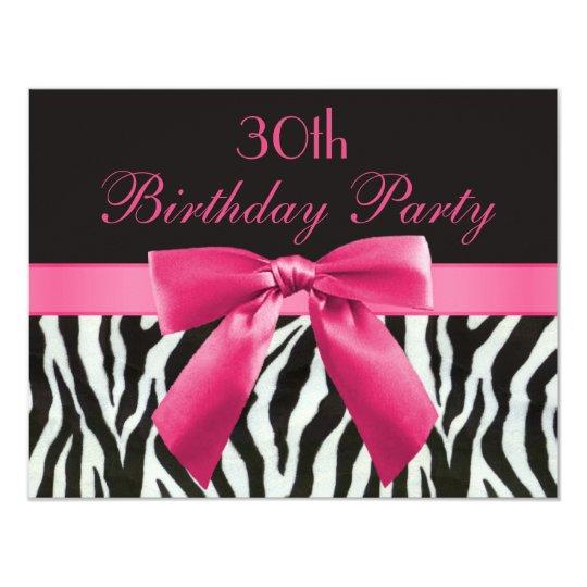 Zebra Stripes Hot Pink Printed Bow 30th Birthday Invitation