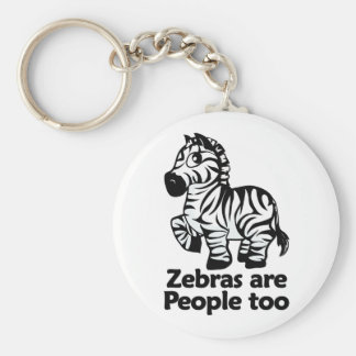 Zebras are People too Keychain