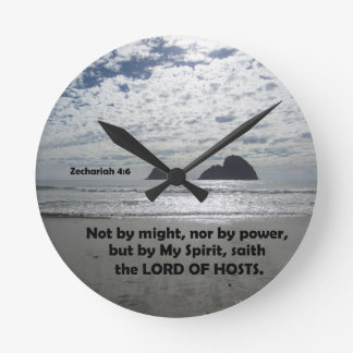 Zech. 4:6 Not by might, nor by power, Round Clock
