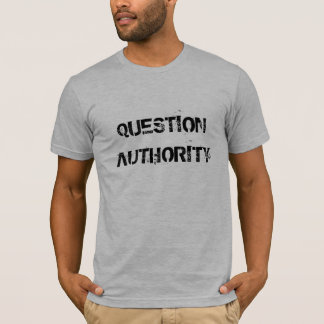 ZEITGEIST MOVEMENT - Question Authority T-Shirt