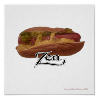 Zen del perrito caliente póster