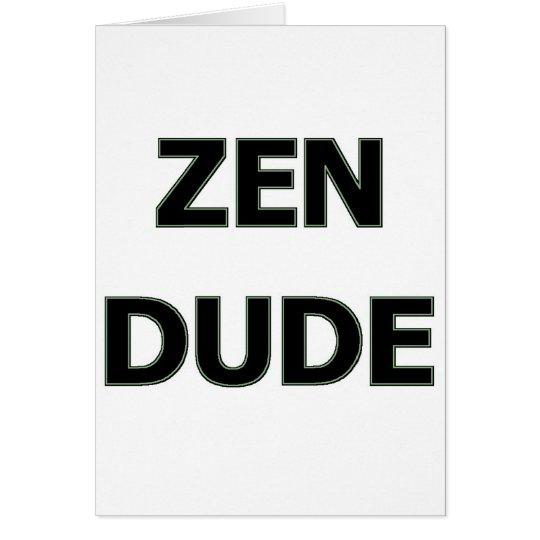 ZEN DUDE CARD