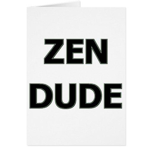 ZEN DUDE GREETING CARDS