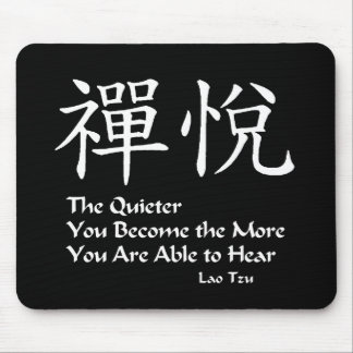 Zen joy - The Quieter you Are Mouse Pad