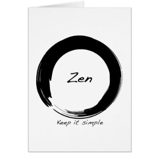 Zen: Keep it simple Greeting Card