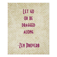 Zen Proverb Inspirational Quote   Poster