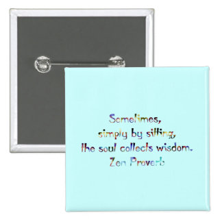 Zen Proverb-Yoga/Meditation Button