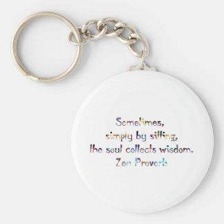Zen Proverb-Yoga/Meditation Keychain