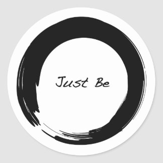 """Zen Symbol with """"Just Be"""" Round Stickers"""