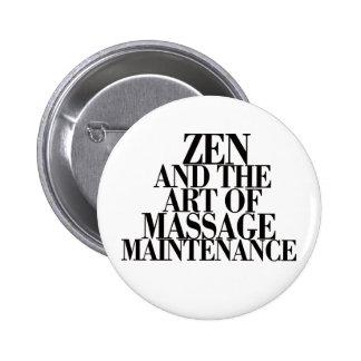 ZEN y el arte del MASAJE Pin Redondo De 2 Pulgadas