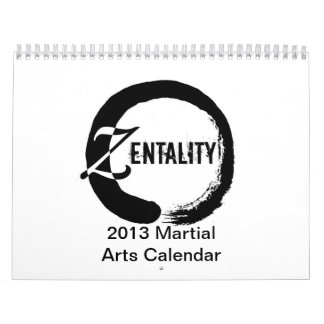 Zentality 2013 Martial Arts Themed Calendar