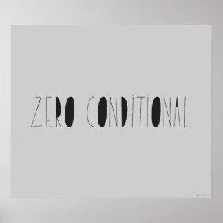 Zero Conditional Poster