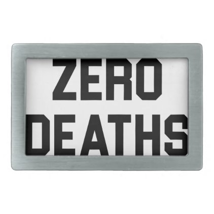Zero Deaths Belt Buckle