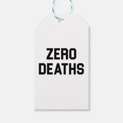 Zero Deaths Gift Tags