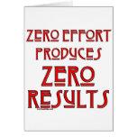 Zero Effort... Greeting Card