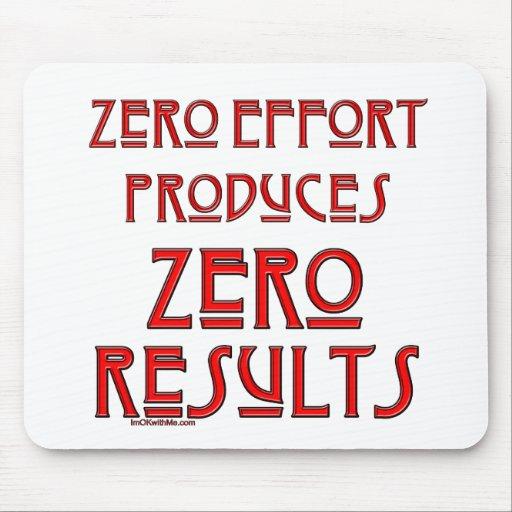 Zero Effort... Mousepad