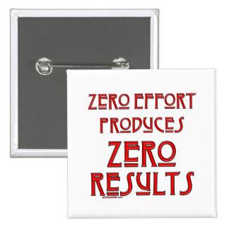 Zero Effort... Pinback Button