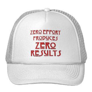 Zero Effort... Trucker Hat