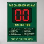 Zero fatalities from good classroom habits. poster