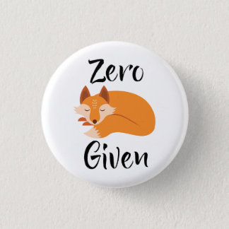 Zero Fox Given Coolest Attitude button