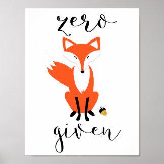 Zero Fox Given Funny Pun Poster