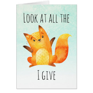 zero fox given funny watercolor art pun card - Funny Anti Valentines Day Quotes