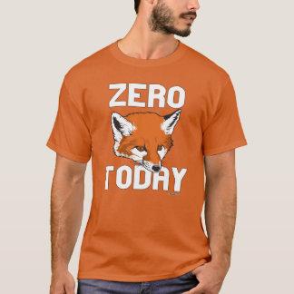 Zero Fox Today T-Shirt