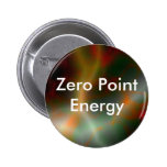Zero Point Energy Promo Product Pinback Buttons