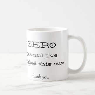 Zero Questions Coffee Cup
