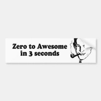 ZERO TO AWESOME IN 3 SECONDS CAR BUMPER STICKER