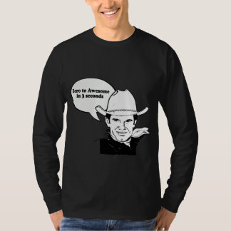 ZERO TO AWESOME IN 3 SECONDS T SHIRTS