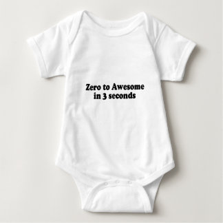 ZERO TO AWESOME IN 3 SECONDS TEE SHIRTS