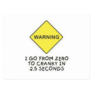 Zero-to-cranky warning postcard