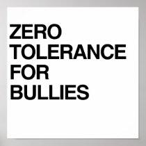 ZERO TOLERANCE FOR BULLIES POSTER