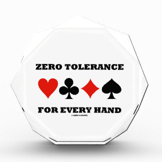 Zero Tolerance For Every Hand (Four Card Suits) Award
