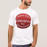 Zero Tolerance T-Shirt