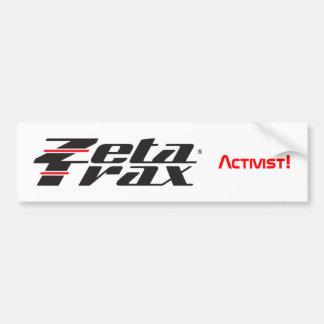 """""""Zeta Trax Activist!"""" bumper sticker"""
