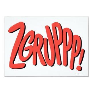 """¡ZGRUPPP! INVITACIÓN 5"""" X 7"""""""
