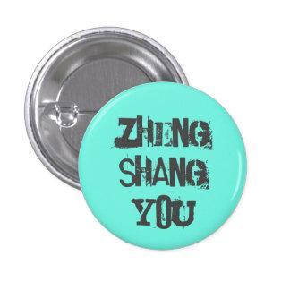Zheng Shang que usted abotona Pin Redondo De 1 Pulgada