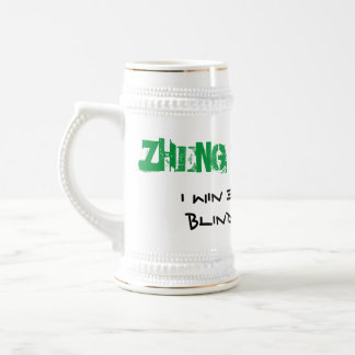 Zheng Shang You I Win Even When I Blind Declare Beer Stein