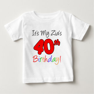 Zia's 40th Birthday Tee Shirt