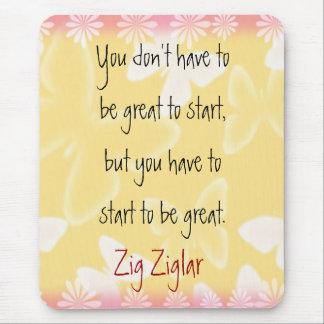 Zig Ziglar Quote-Begin-motivating mousepad