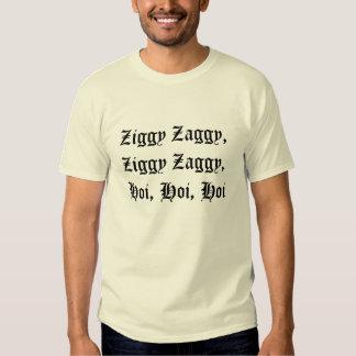 Ziggy Zaggy, Ziggy Zaggy, Hoi, Hoi, Hoi Tshirt