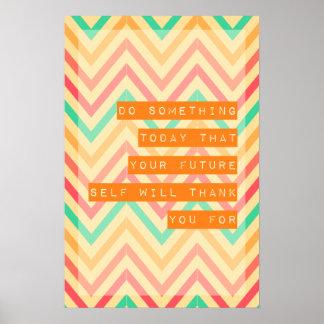 Zigzag pattern Motivational Poster